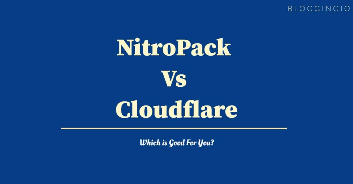 NitroPack Vs Cloudflare