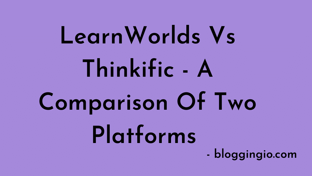 LearnWorlds Vs Thinkific