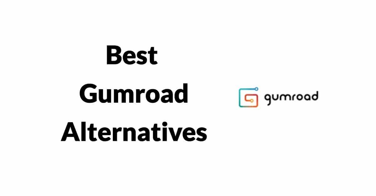 Gumroad Alternatives