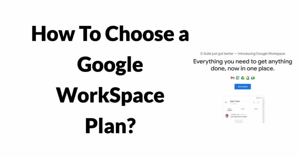 How To Choose a Google WorkSpace Plan