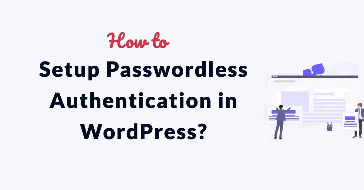 Passwordless Authentication WordPress