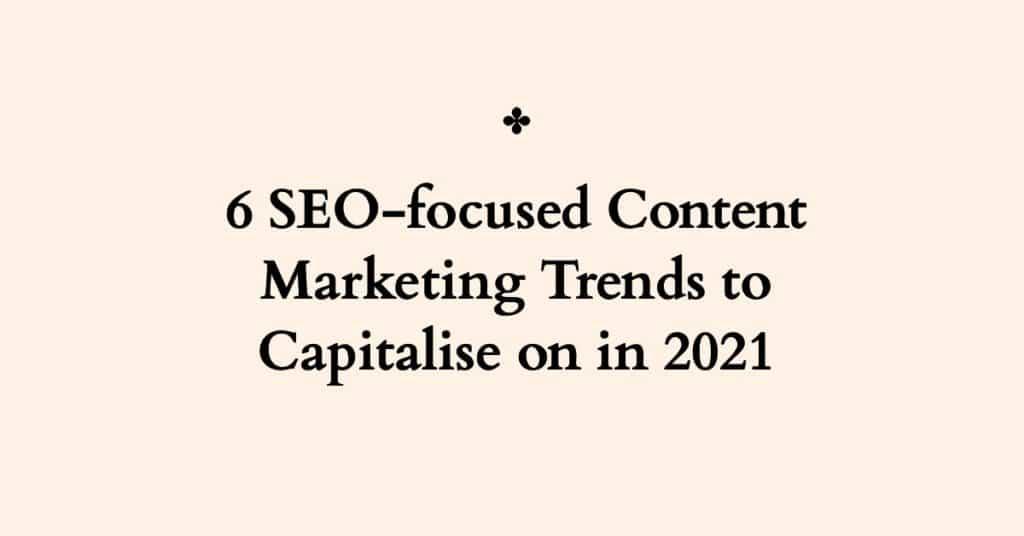 SEO Focused Content Marketing Trends